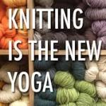 knitting as yoga